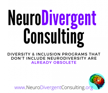NeuroDivergent Consulting - Diversity & Inclusion Programs that do't include NeuroDiversity are Already Obsolete